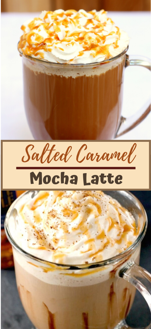 Salted Caramel Mocha Latte  #healthydrink #easyrecipe #cocktail #smoothie