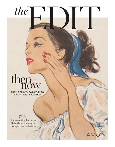 Then & Now The EDIT Avon Campaign 15 -18 2021