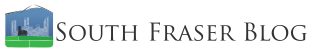 South Fraser Blog