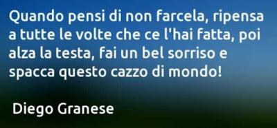 Belle citazioni di Diego Granese