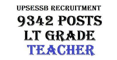 UPSESSB 9342 LT Grade Teacher Latest News & Updates 2017