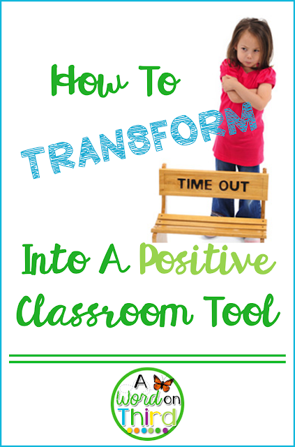 How To Transform Time Out Into A Positive Classroom Tool By A Word On Third