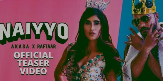 NAIYYO Lyrics - AKASA & Raftaar
