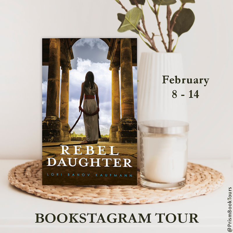 Check out the Bookstagram Tour for REBEL DAUGHTER by Lori Banov Kaufmann!