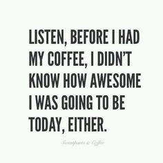 Witty Quotes About Coffee