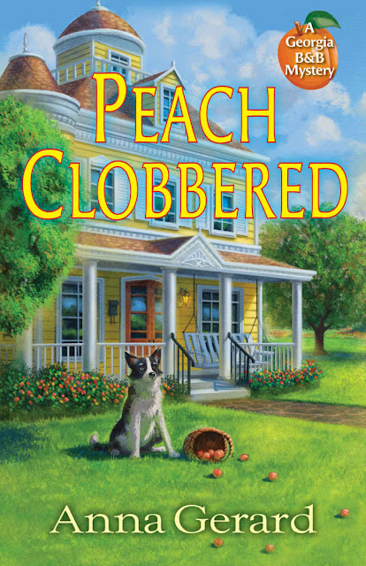 Peach Clobbered (Georgia B&B Mystery Book 1) by Anna Gerard