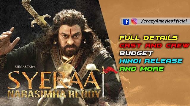 Sye Raa Narasimha Reddy Movie   Cast, Budget, Latest Updates,& Hindi Release   Chiranjeevi