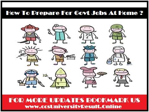 How To Prepare For Govt Jobs At Home