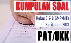 Download Kumpulan Soal PAT Jenjang SMP/MTs Kurikulum 2013 Tahun Pelajaran 2019/2020