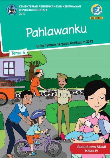 Buku Siswa Tema 5 Kelas 4 Revisi 2017 Kurikulum 2013
