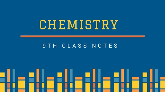 9th Class Chemistry Notes with Solved Examples PDF | Top