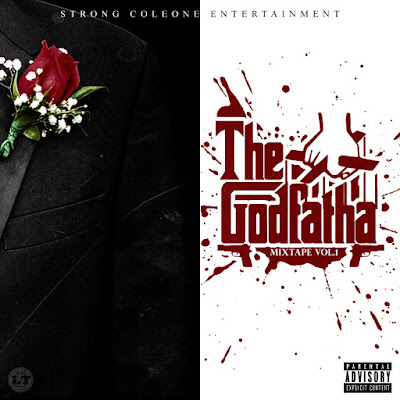 "Strong Coleone Ent.- ""The Godfatha"" Mixtape Vol.1 