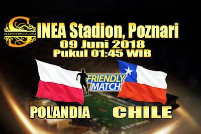 AGEN BOLA ONLINE TERBESAR - PREDIKSI SKOR PERSAHABATAN POLANDIA VS CHILI 09 JUNI 2018