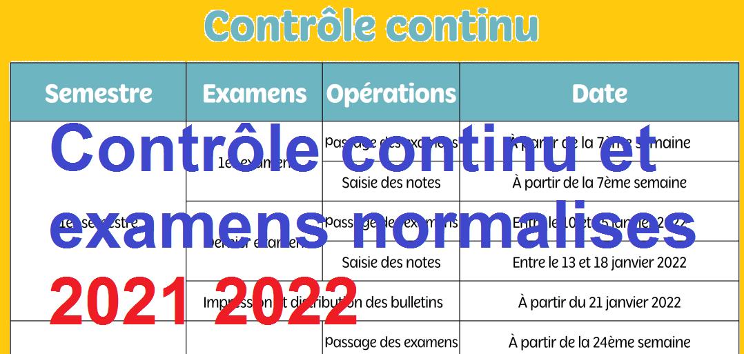 Contrôle continu et examens normalises 2021 2022