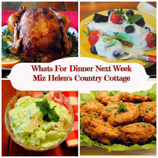 Whats For Dinner Next Week, 2-28-21 at Miz Helen's Country Cottage