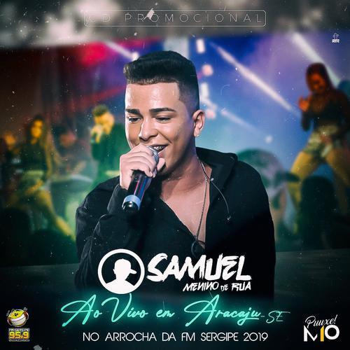 Samuel Menino de Rua - Promocional - 2019 - Ao Vivo em Aracaju - SE