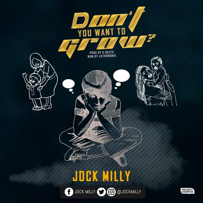"""Jock Milly – """"Don't You Want To Grow""""?"""
