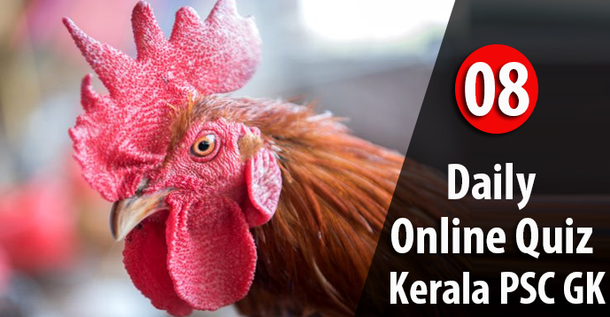 Daily Quiz Test for Kerala PSC Exams - 08