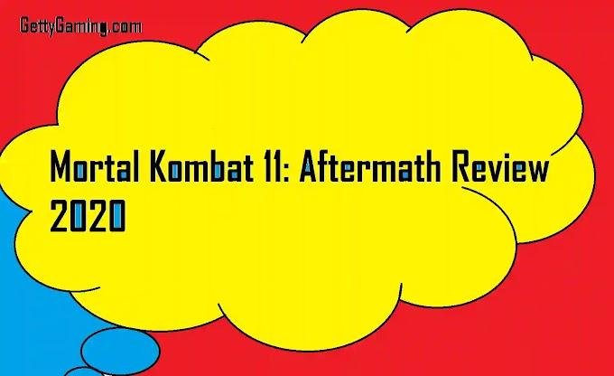 Mortal Kombat 11: Aftermath Review in Detail