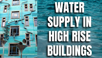 Water-Supply-in-High-Rise-Buildings,water-supply,water-supply-system,water-supply-network,