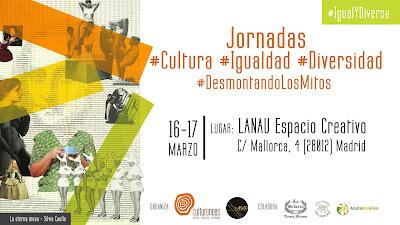 http://librerantes.com/agenda/jornadas-cultura-igualdad-diversidad-desmontandolosmitos-en-lanau-madrid/