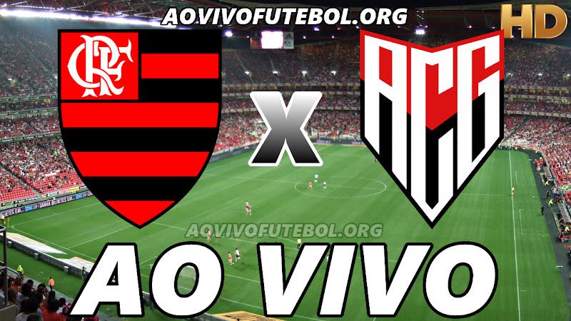 Flamengo x Atlético Goianiense Ao Vivo Hoje em HD