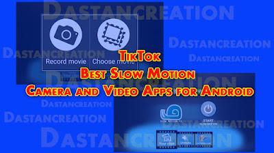 TikTok Slow Motion Video Application Apps Slow Motion Video FX Video Slow Reverse Player Slow Motion Frame Video Player Videoshop - Video Editor Hudl Technique स्लो मोशन एप्लीकेशन