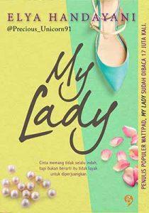 Harga Buku Novel My Lady Karya Elya Handayani dengan Review Terbaru Januari 2018