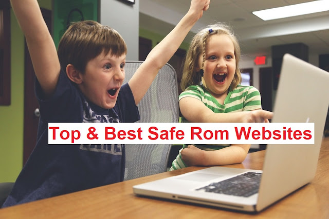 Best Safe Rom Sites Websites
