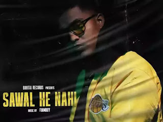 Sawal He Nahi Lyrics - Hellac ft. Flamboy