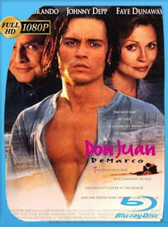 Don Juan DeMarco  1994 HD [1080p] Latino [GoogleDrive] DizonHD