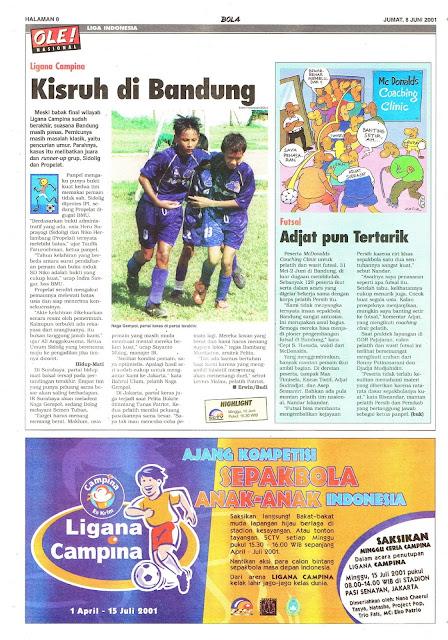 LIGA INDONESIA LIGANA CAMPINA 2001 KISRUH DI BANDUNG