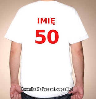 Koszulka na 50 urodziny z imieniem