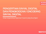 Pengertian Sinyal Digital dan Pengkodean / Encoding Sinyal Digital