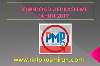 DOWNLOAD APLIKASI PMP TAHUN 2019