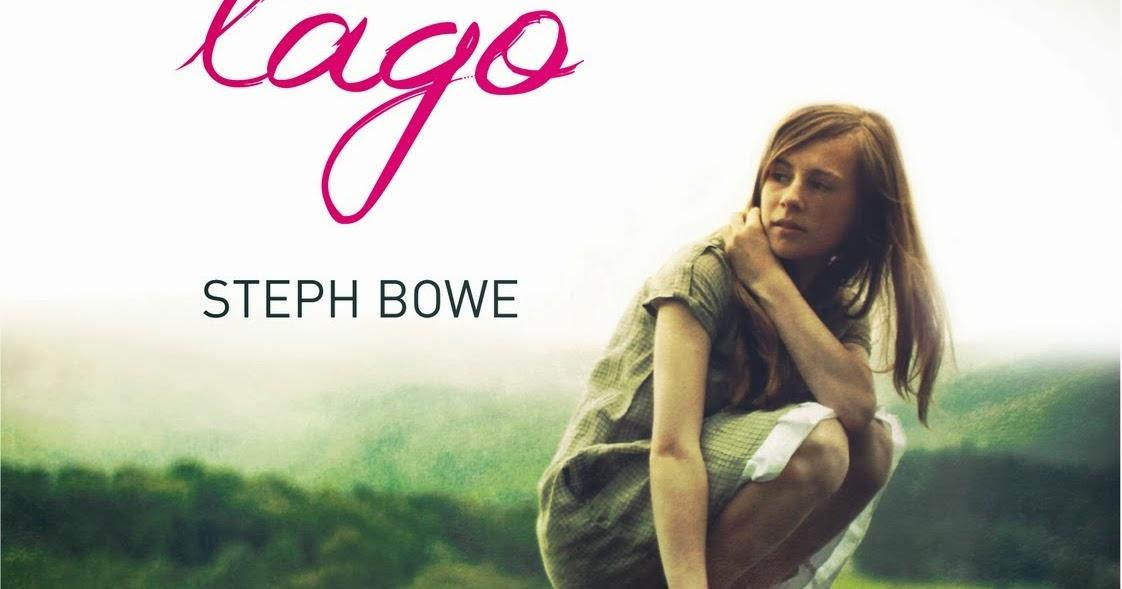Romance Y Pasión Libro La Chica Del Lago Steph Bowe