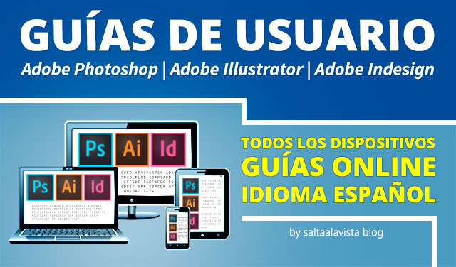 Guías de Usuario Online en Español de Adobe Photoshop, Adobe Illustrator y Adobe Indesign
