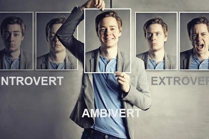 Introvert Extrovert dan Ambivert | Kamu Yang Mana ?
