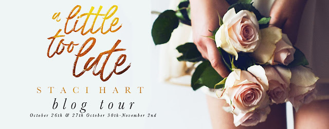 [Blog Tour] A LITTLE TOO LATE by Staci Hart @imaquirkybird @jennw23 #Review