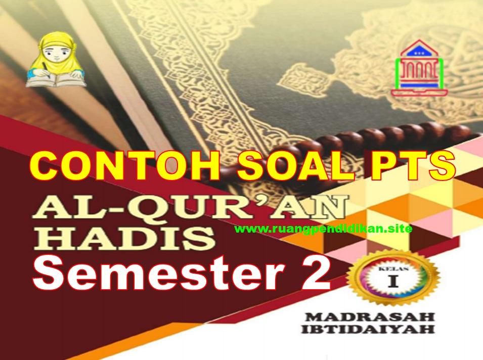 Soal PTS Al-Qur'an Hadis
