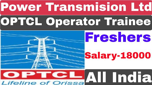 OPTCL Junior Operator Trainee Recruitment 2021 | OPTCL JMOT Recruitment 2021