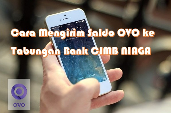 Cara Mengirim Saldo OVO ke Rekening Bank CIMB NIAGA