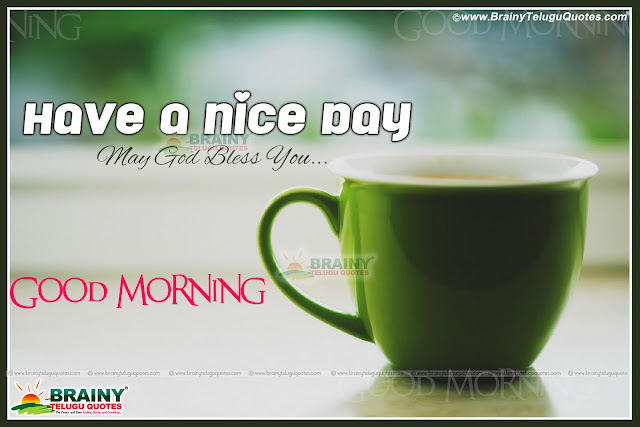 Good Morning Wishes and Quotations online, Top English Good Morning Wallpapers, Malayalam Good Morning images with Coffee Images, Top English Good Morning Top Images, Good Morning Nice Quotations, Best good Morning Quotes and Nice Pics, Best Good morning Wallpapers.