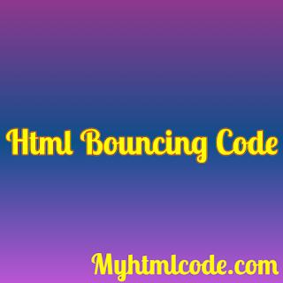 HTML Bouncing Codes