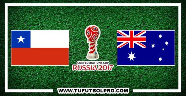 Ver Chile vs Australia EN VIVO Por Internet Hoy 25 de Junio 2017
