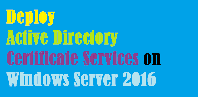 How To Deploy Active Directory Certificate Services on Windows ...