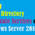 How To Deploy Active Directory Certificate Services on Windows Server 2016