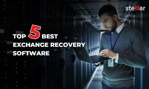 Top 5 Exchange Mailbox (.edb) Recovery Software in 2021