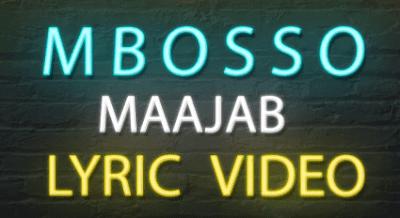 Lyric Video| Mbosso ~Maajab|[ Mp4 ]