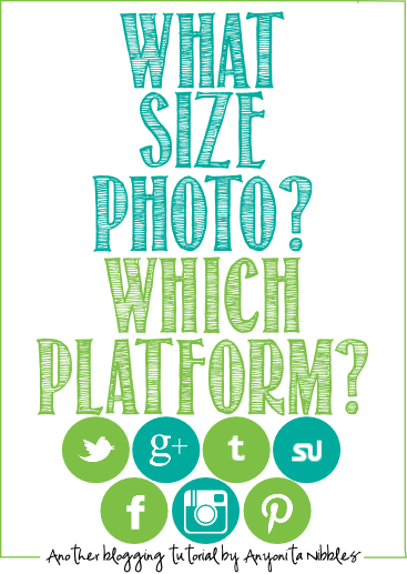 Do you know what size and style photo to use on each social media platform? Find out; don't do it wrong! From Anyonita Nibbles